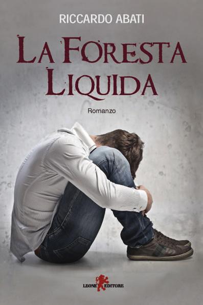 La foresta liquida (Riccardo Abati)